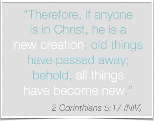2 Corinthians 5:17 New creation | A designer's perspective on life change | Inspired Haven