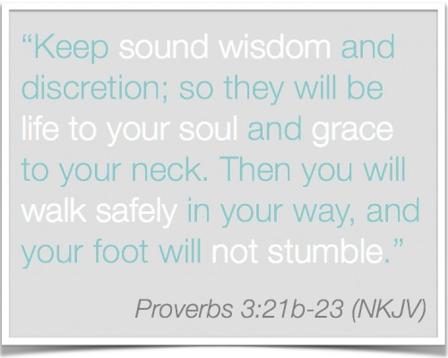 Proverbs 3:21-23 Sound wisdom | Inspired Haven