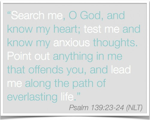 Psalm139:23-24 Search me O God | Inspired Haven