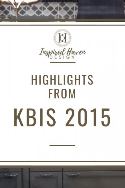My top 10 picks: #KBIS2015 Highlights