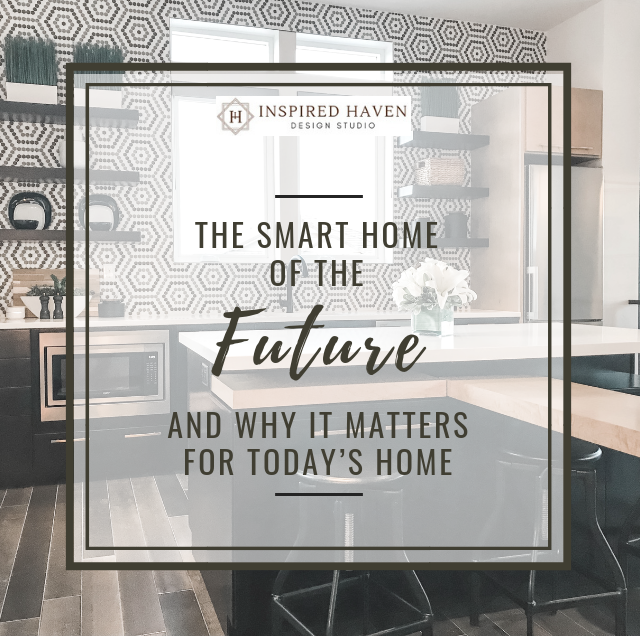 How smart home technology can help us lead happier, healthier, more productive lives #wheretomorrowlives
