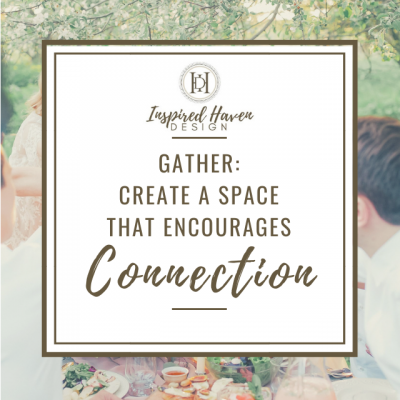 Gather: Creating a space for connection