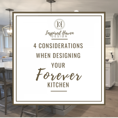 4 Things you Must Consider When Designing Your Forever Kitchen