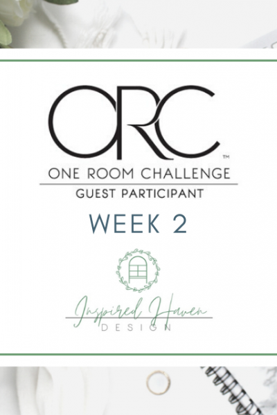 One Room Challenge, Week 2 (title image)