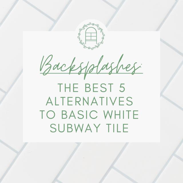 Title block: the best 5 alternatives to basic white subway tile